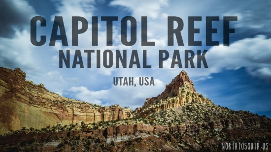 Capitol Reef National Park, Utah, USA on northtosouth.us
