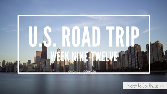 North to South U.S. road trip recap weeks nine, ten, eleven and twelve