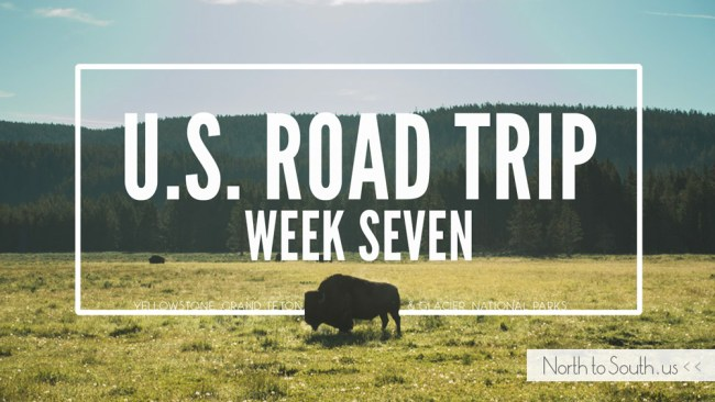 North to South U.S. road trip recap week seven