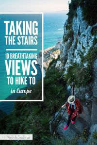 Taking the Stairs: 10 Breathtaking Views to Hike to in Europe