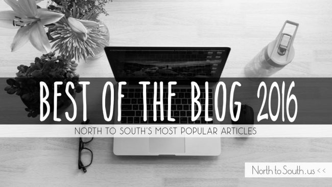 North to South's Best of the Blog: 2016