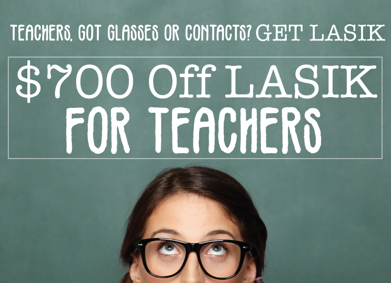$700 Off LASIK for Teachers