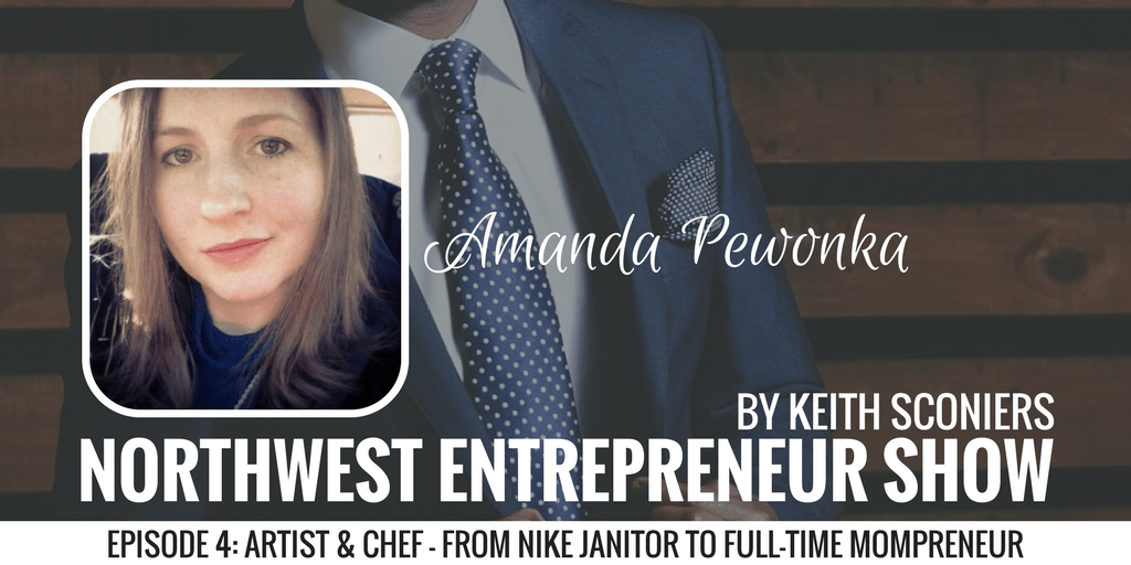 Amanda Pewonka: From Nike Janitor To Full-Time Mompreneur