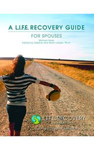 LIFE Recovery Guide for Spouses