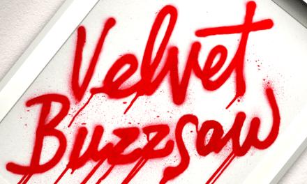 Crítica Com Spoilers   Velvet Buzzsaw – Arte de Matar