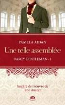 Darcy Gentleman Une telle Assemblée