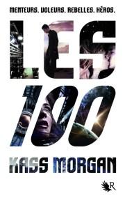 Les 100 - Kass Morgan