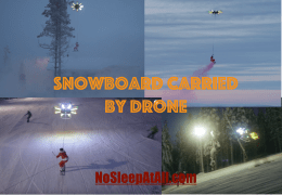 Epic Drone carries Snowboarder