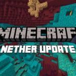 Minecraft, Nether Update