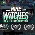 Nine Witches Family Disruption 2