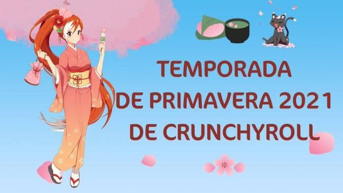 Crunchyroll Primavera 2021