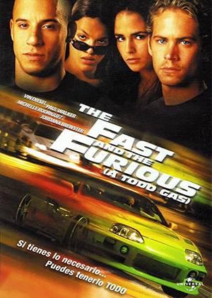 The Fast and Furious, Rapidos y Furiosos, A Todo Gas