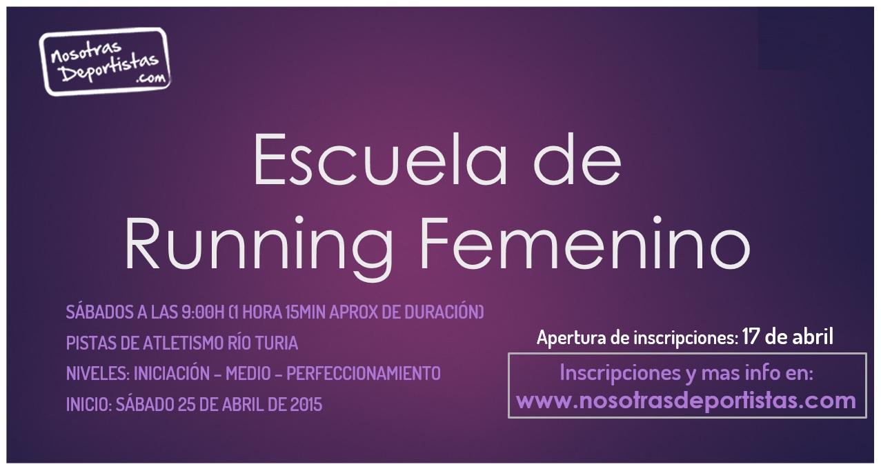 Apertura de la Escuela de Running Femenino. Aprende, mejora y disfruta del running!