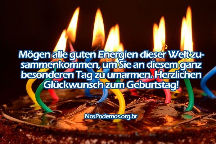 Mögen alle guten Energien dieser Welt zusammenkommen, um Sie an diesem ganz besonderen Tag zu umarmen. Herzlichen Glückwunsch zum Geburtstag!