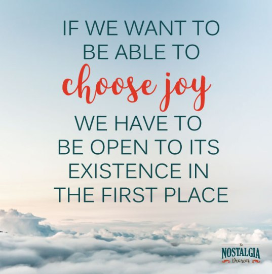 choose-joy-nostalgia