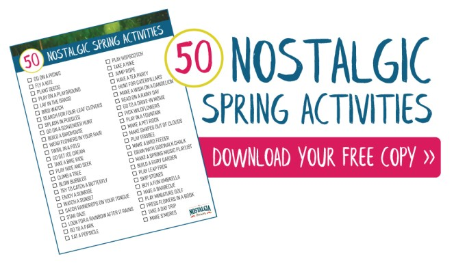 50-nostalgic-spring-activities-nostalgia-diaries-download-now