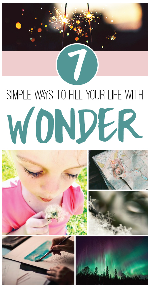 7-simple-ways-to-fill-your-life-with-wonder-nostalgia-diaries-blog
