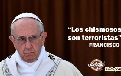 """El papa FRANCISCO: """"los chismosos y chismosas son terroristas""""…"""