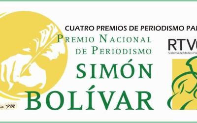 PREMIOS DE PERIODISMO SIMÓN BOLÍVAR…PARA RTVC
