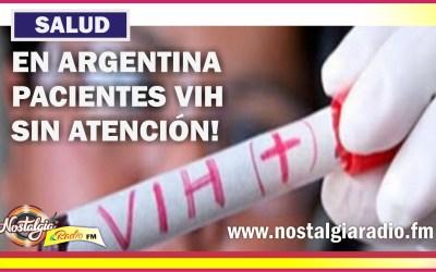 PACIENTES VIH EN ARGENTINA…SIN ATENCIÓN TOTAL!