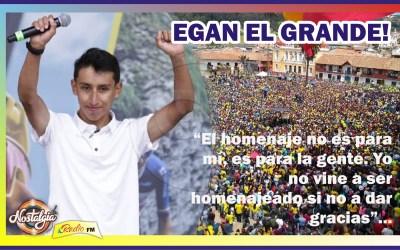 EGAN EL GRANDE…UN HOMENAJE SIN DUQUE!