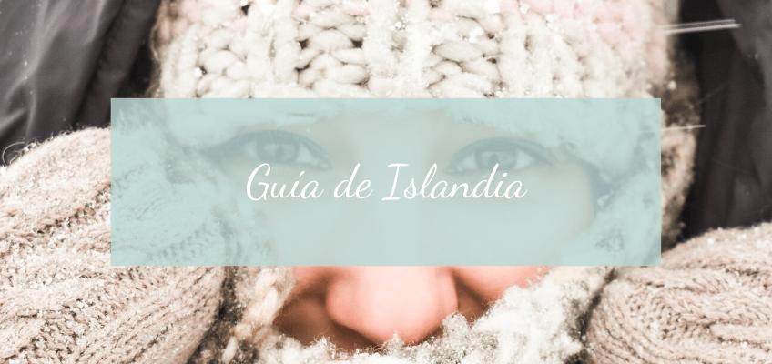 Guía de Islandia : el país de hielo y fuego