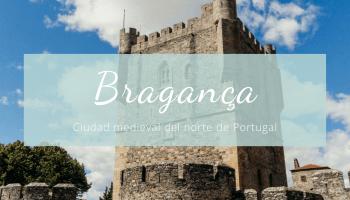 Qué ver en Braganza