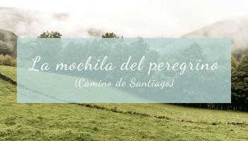 La mochila del peregrino (Camino de Santiago)