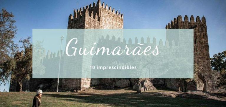 Qué ver en Guimarães