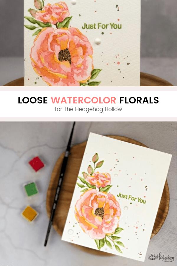 Pinterest | Loose Watercolor Florals | The Hedgehog Hollow + Alex Syberia Design August 2019 Kit