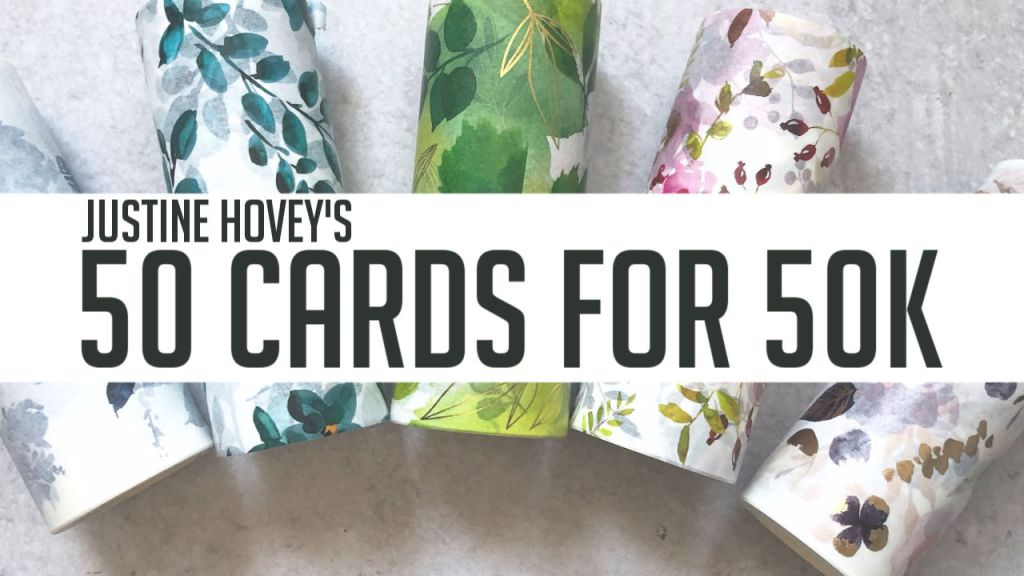 Justine Hovey's 50 Cards for 50k YouTube Hop