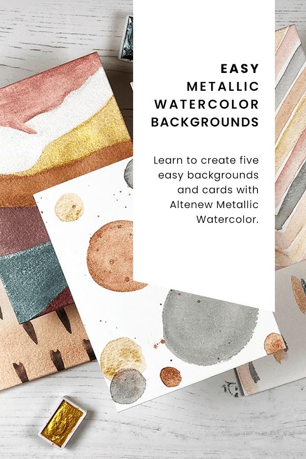 PINTEREST | Easy Metallic Watercolor Backgrounds