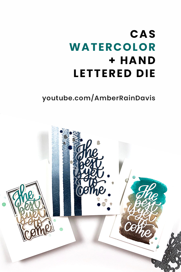 PINTEREST | CAS Watercolor + Hand Lettered Die | SSS DieCember 2019
