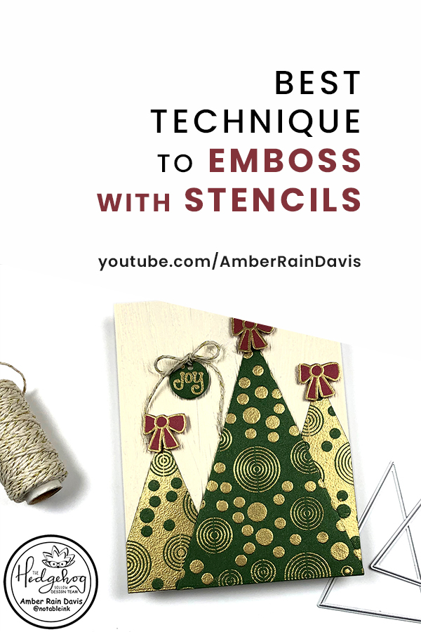 PINTEREST | Best Technique to Emboss with Stencils