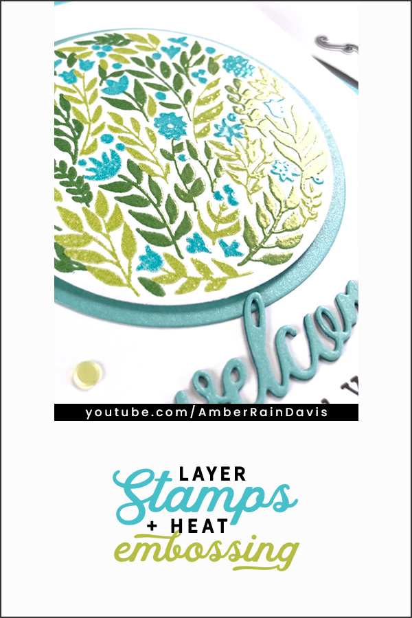PINTEREST | Altenew Layer Stamps + WOW! Heat Embossing