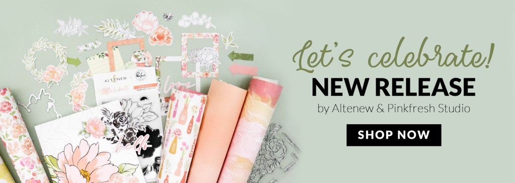 Altenew + Pinkfresh Celebrate Collab