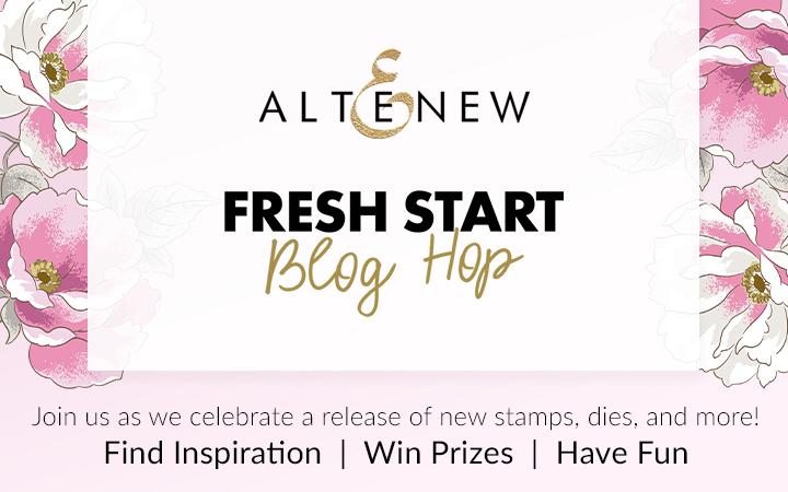 Altenew Fresh Start Blog Hop
