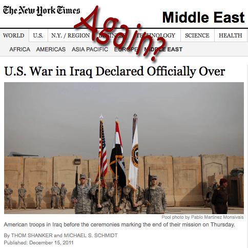 US Declares End of Iraq War, Again?
