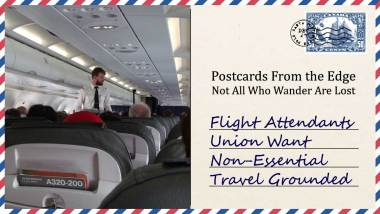 Flight Attendants Union Want Non-Essential Travel Grounded