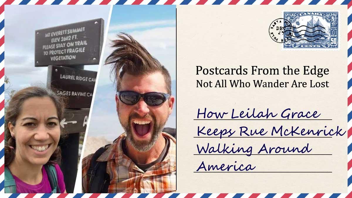 How Leilah Grace Keeps Rue McKenrick Walking Around America
