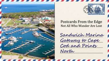 Sandwich Marina Gateway to Cape Cod and Points North