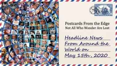 Headline News From Around the World on May 15th, 2020