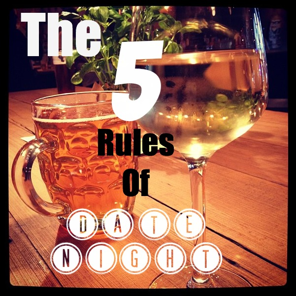 5 rules of date night