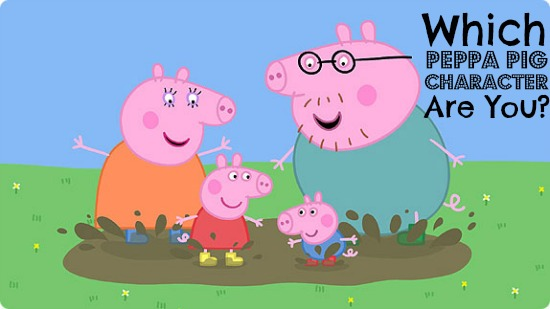 Which Peppa Pig Character Are You?
