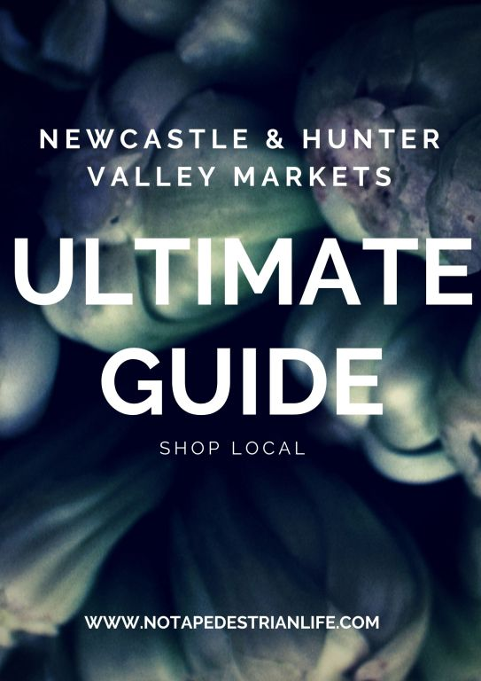Newcastle and hunter valley markets ultimate guide