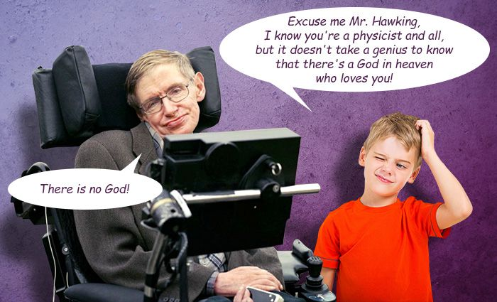 Stephen Hawking wrong about Gods existence