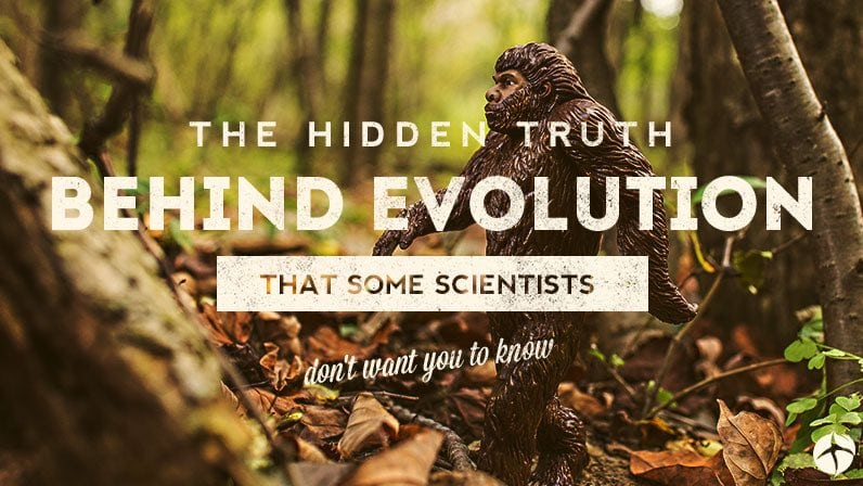 The hidden truth behind evolution that some scientists don't want you to know