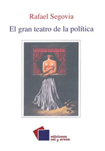 el-gran-teatro-de-la-politica