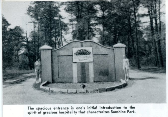 "The construction of a permanent concrete gate in front of Sunshine Park in Mays Landing, New Jersey, communicated a sense of stability and permanence that gave visitors confidence in the resort, and the movement's place in American society. ""Sunshine Park: A Nudist Mecca,"" Sunshine and Health, June 1954, 14. (Courtesy of the Sunshine and Health Publishing Company.)"