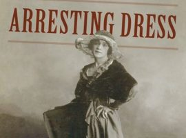 """Arresting Dress"": A Student Interview with Clare Sears"